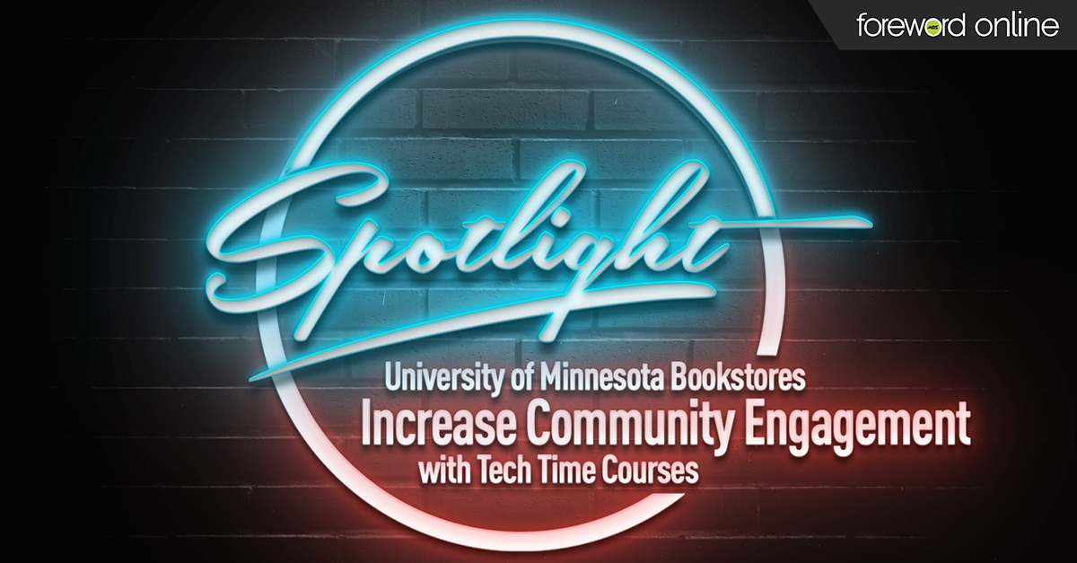 Spotlight: University of Minnesota Bookstores' Increase Community Engagement with Tech Time Courses