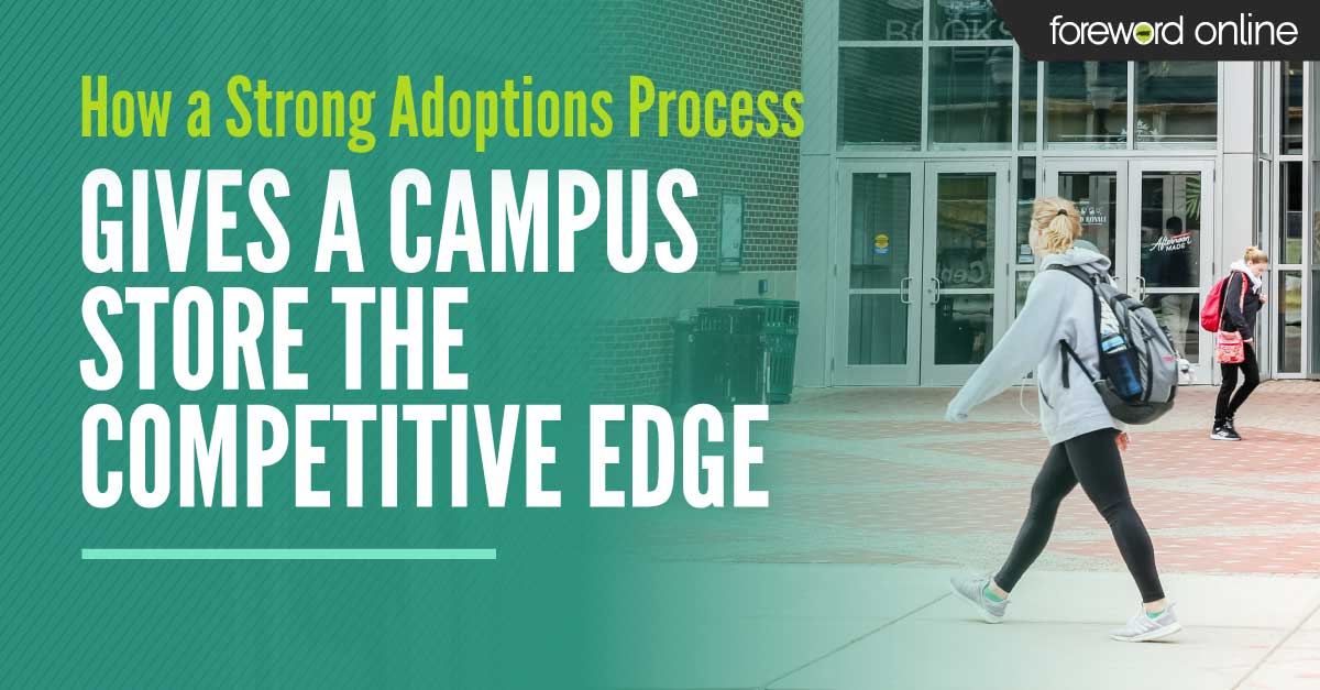 How a Strong Adoptions Process Gives a Campus Store the Competitive Edge
