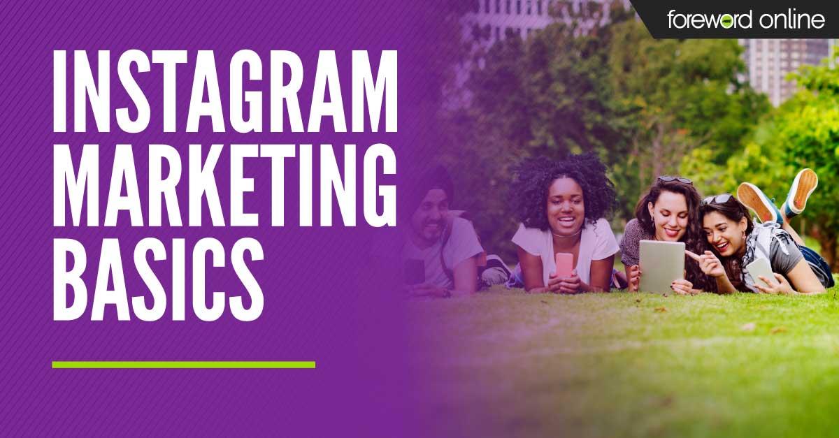 Instagram Marketing Basics