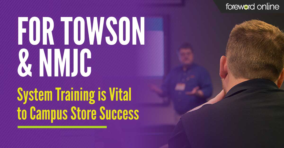 For Towson and NMJC, System Training is Vital to Campus Store Success