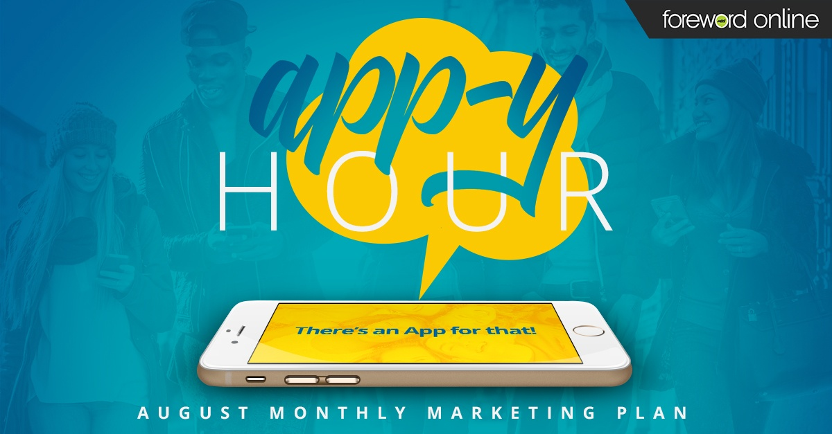 Appy Hour: August Monthly Marketing Plan