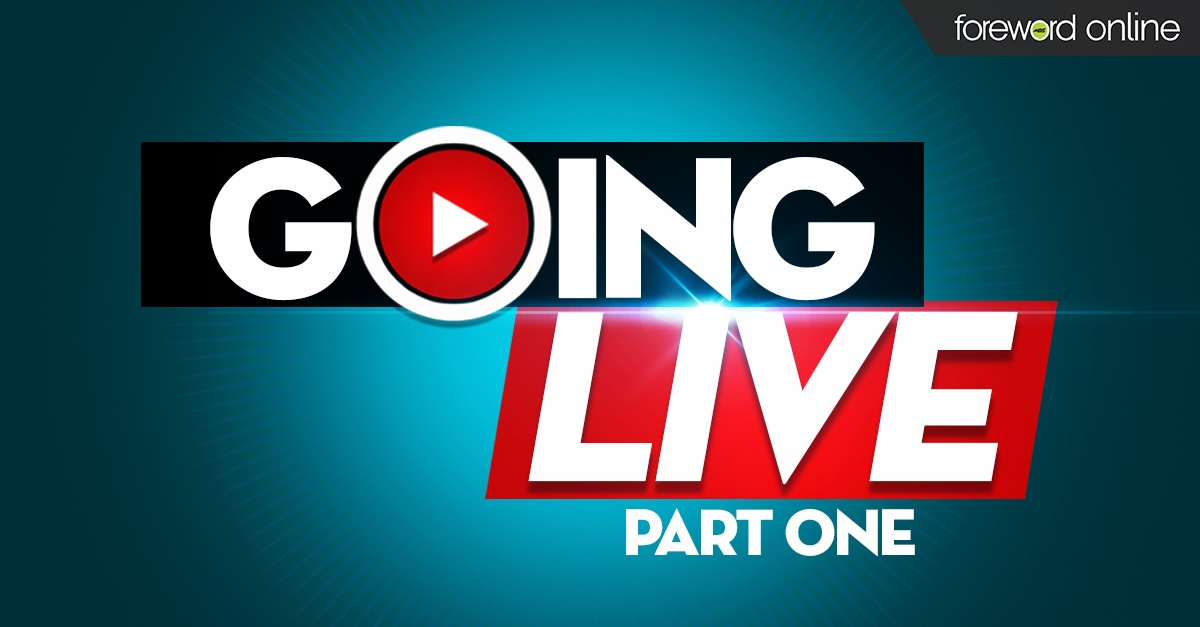 Going Live Part One