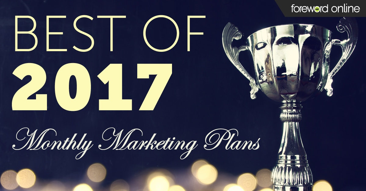 Best of 2017: Monthly Marketing Plans