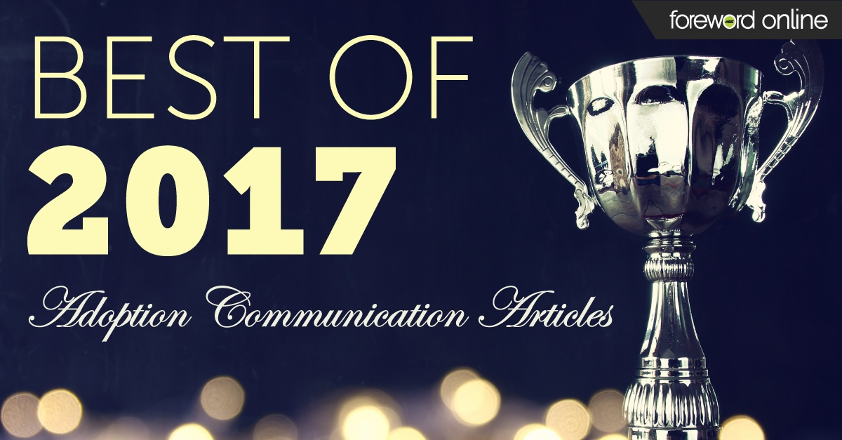 Best of 2017 Adoption Communication Articles