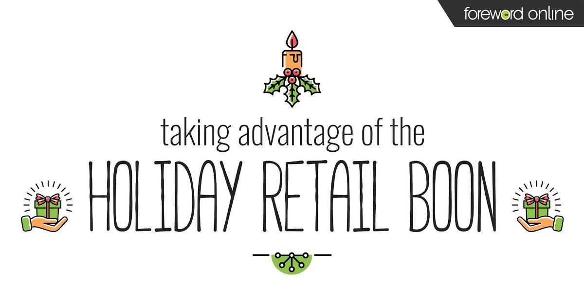 Taking Advantage of the Holiday Retail Boon
