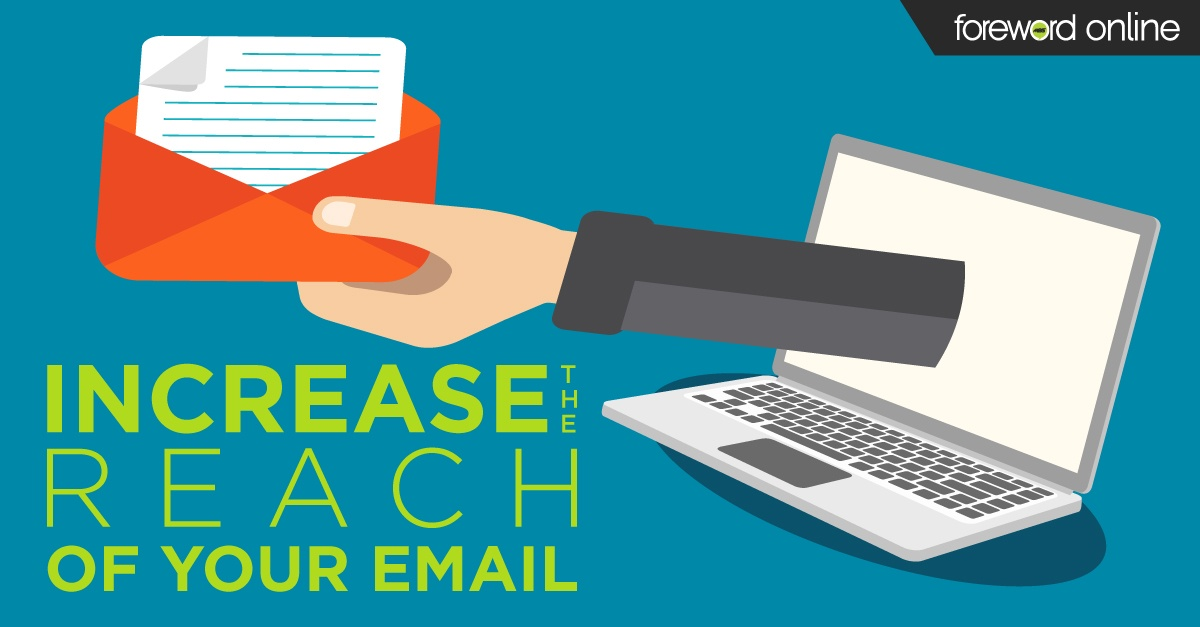 Expert Advice to Increase the Reach of Your Email This Year