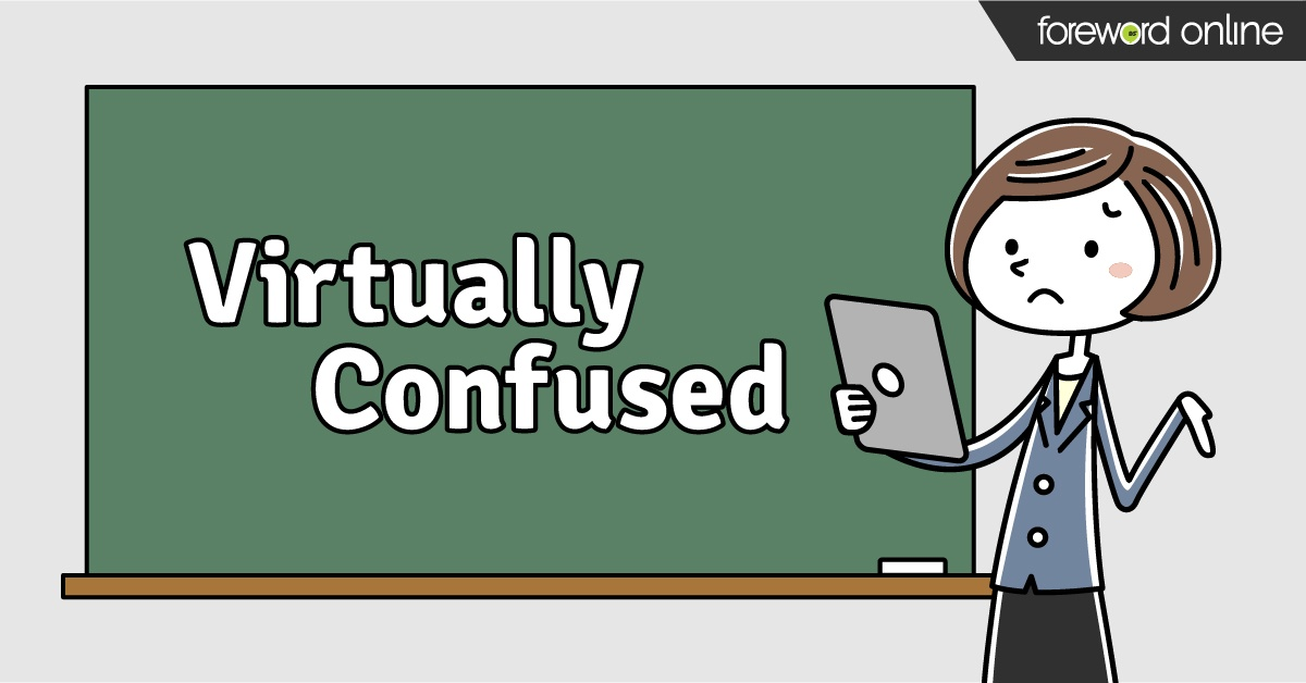Virtually Confused: How to Talk Digital With Faculty