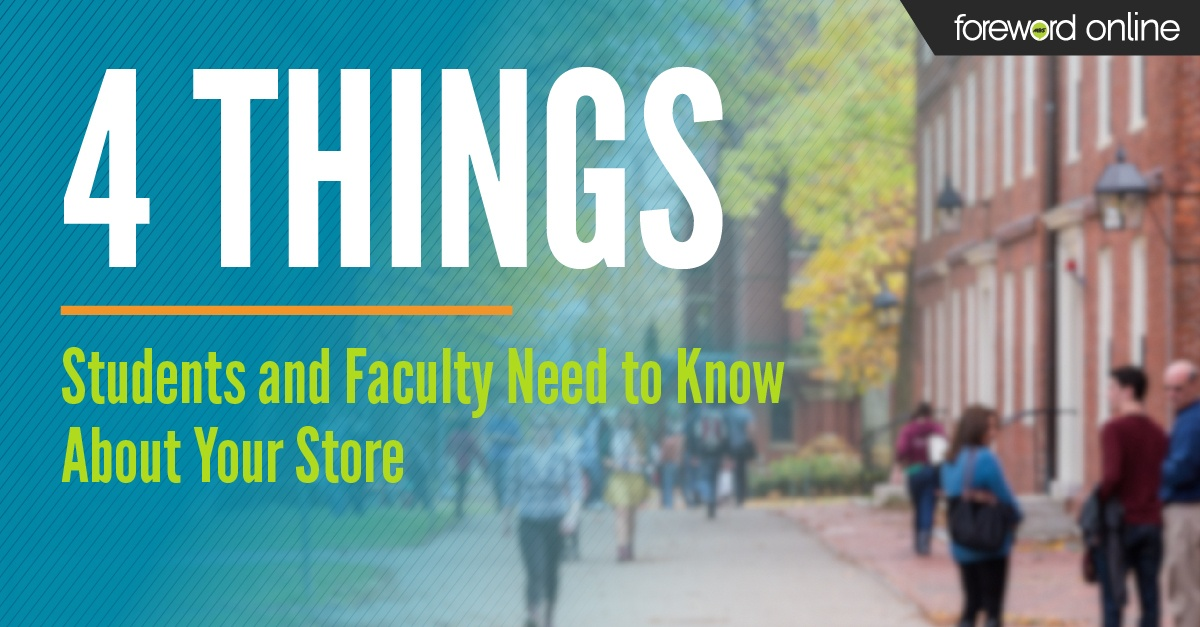 4 Things Students and Faculty Need to Know About Your Store