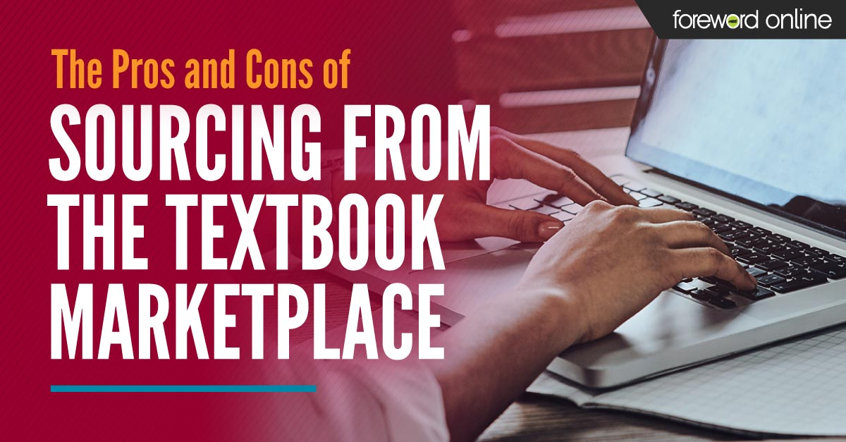 The Pros and Cons of Sourcing from the Textbook Marketplace