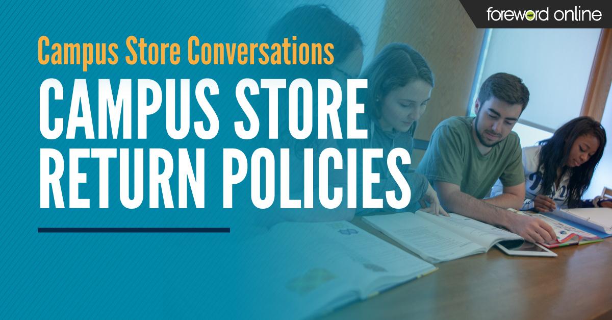 Campus Store Conversations: Campus Store Return Policies