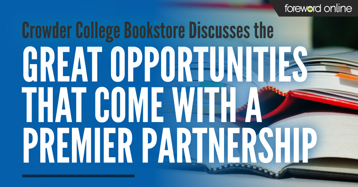 Crowder College Bookstore Discusses the Great Opportunities That Come With a Premier Partnership