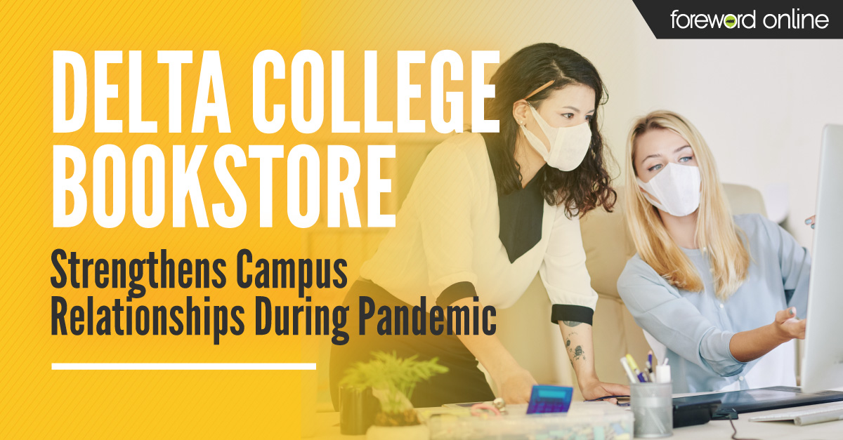 Delta College Bookstore Strengthens Campus Relationships during Pandemic