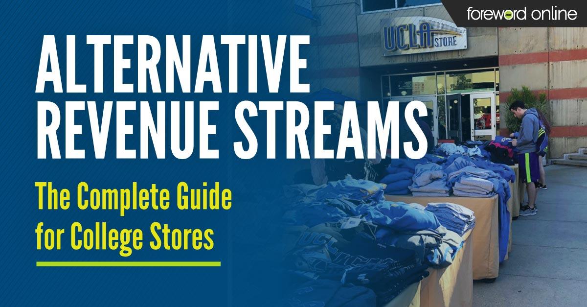 Find more alternative revenue streams for college stores.