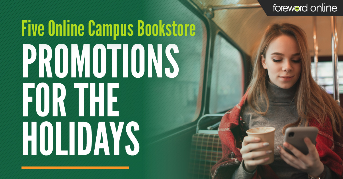 Five online Campus Bookstore Promotions for the Holidays