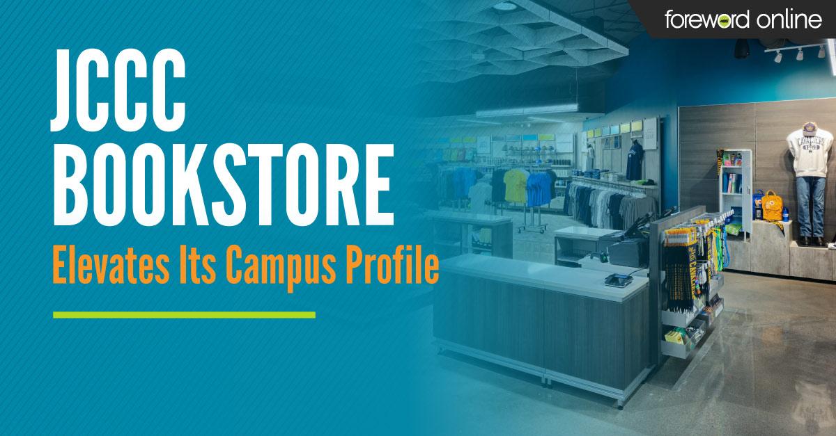 JCCC Bookstore Elevates Its Campus Profile