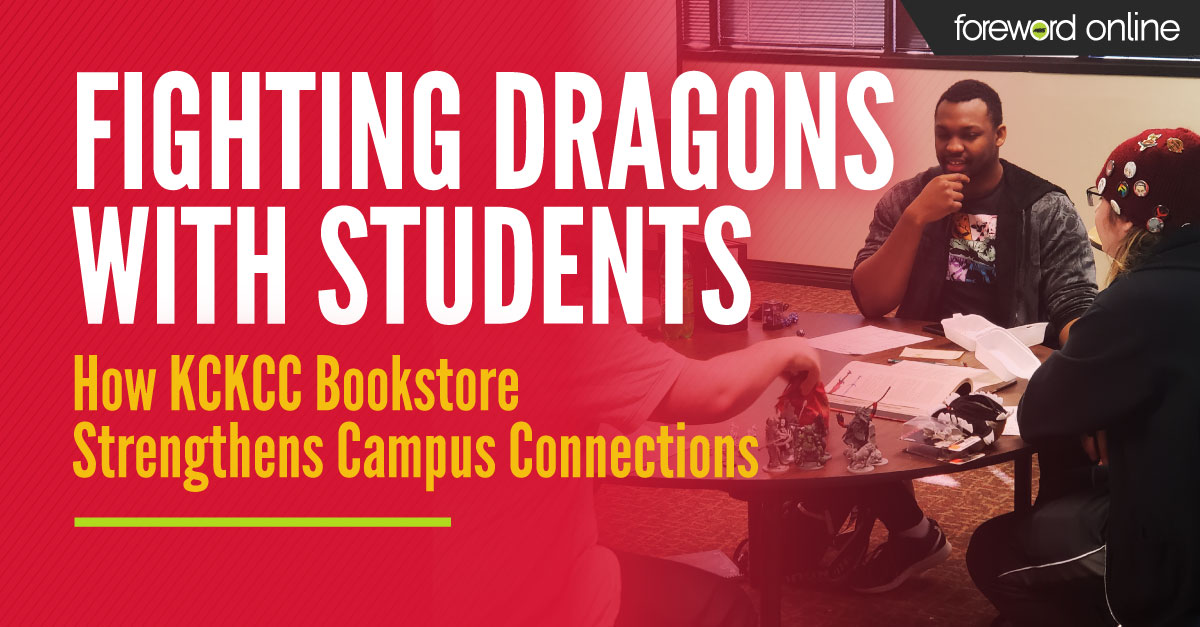 Fighting Dragons with Students : How KCKCC Bookstore Strengthens Campus Connections