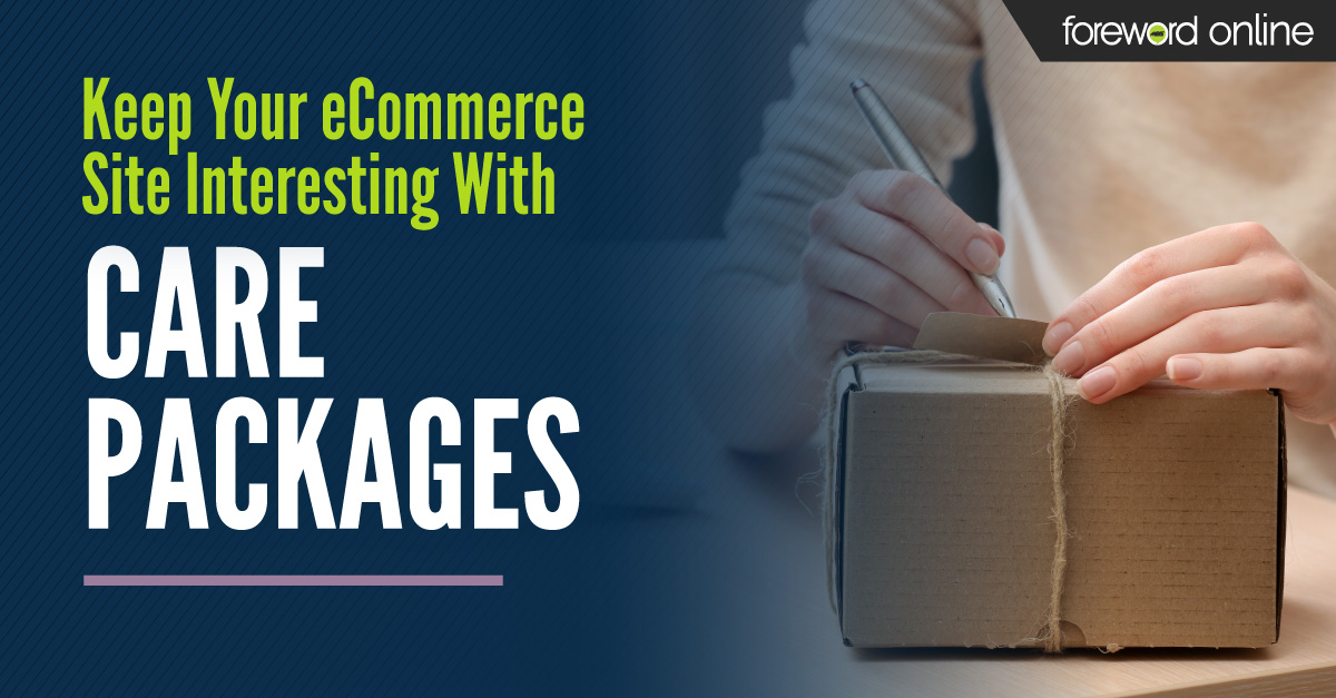 Keep Your eCommerce Site Interesting With Care Packages