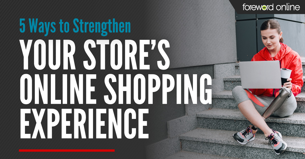 5 Ways to Strengthen Your Store's Online Shopping Experience