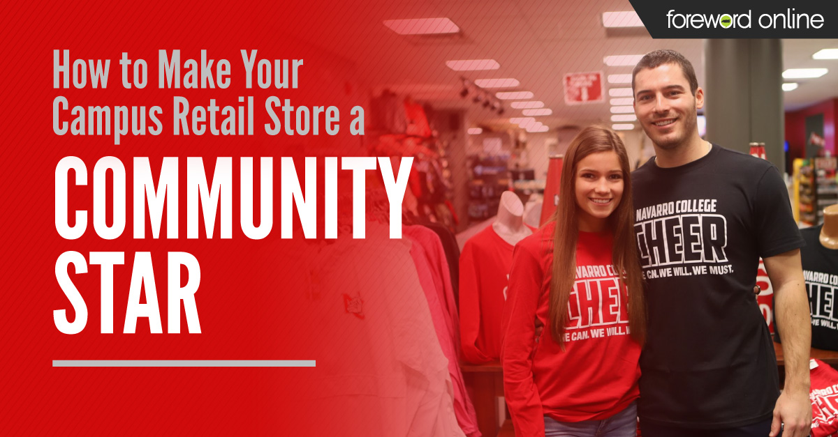 How to Make Your Campus Retail Store a Community Star
