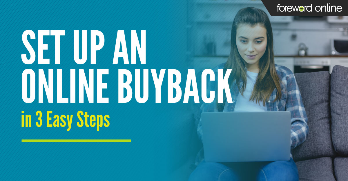 Set Up an Online Buyback in Three Easy Steps