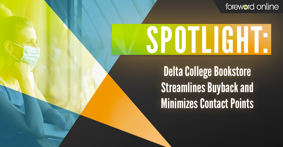 Delta College Bookstore Streamlines Buyback and Minimizes Contact Points