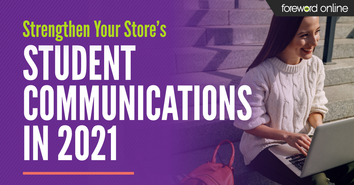 Strengthen Your Store's Student Communications in 2021