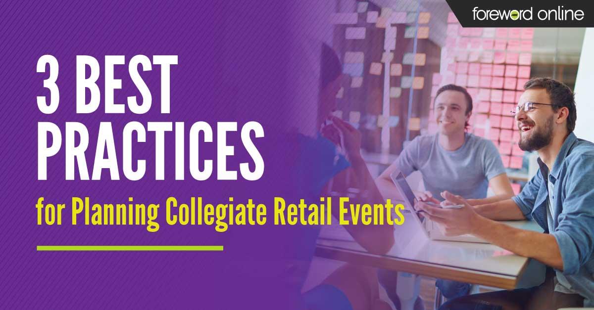 3 best practices for planning collegiate retail events
