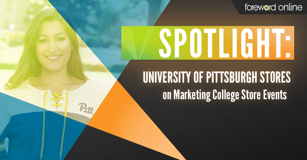 Spotlight University of Pittsburgh Stores on Marketing Campus Store Events