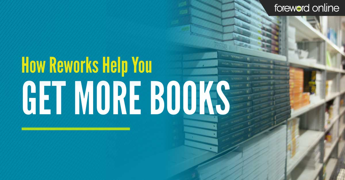 How Reworks Help You Get More Books