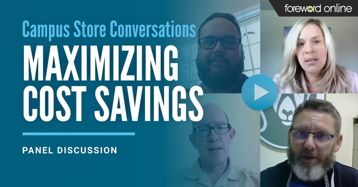 Campus Store Conversations: Maximizing Cost Savings Panel Discussion
