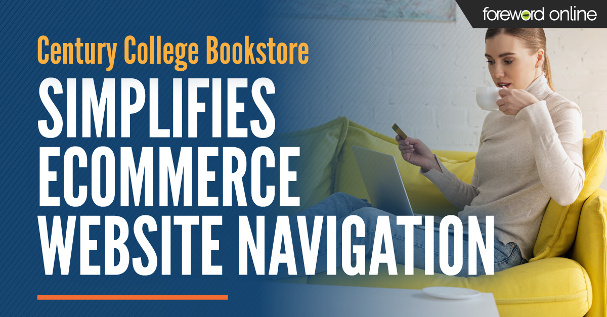 Century College Bookstore Simplifies eCommerce Website Navigation