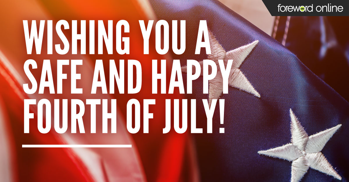 Wishing you a safe and happy Fourth of July.