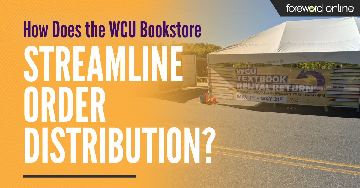 How-Does-the-WCU-Bookstore-Streamline-Order-Distribution_FO-Header_Proof-v1_210506