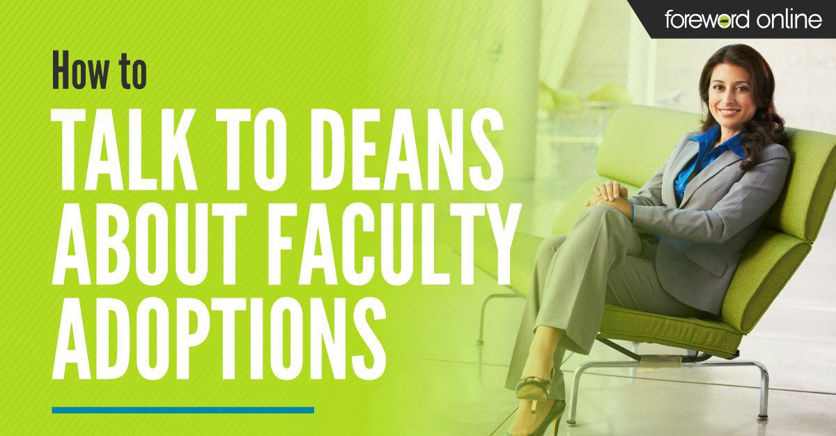 How to talk to deans about afaculty adoptions