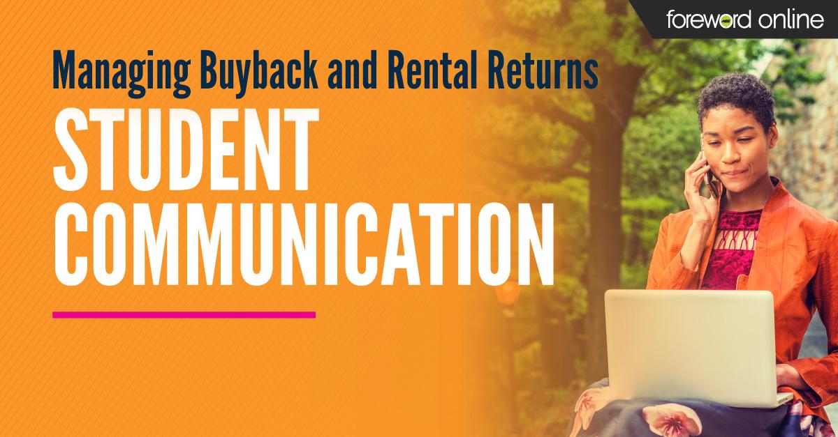 Managing Buyback and Rental Returns Student Communication
