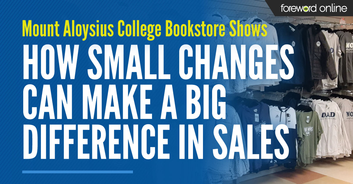 Mount Aloyius College Bookstore Shows How Small Changes Can Make a Big Difference in Sales