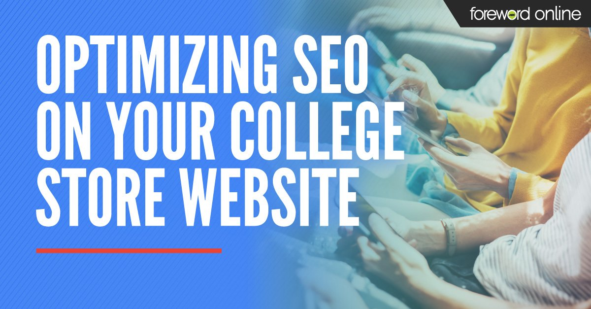 Optimizing SEO on Your College Store Website