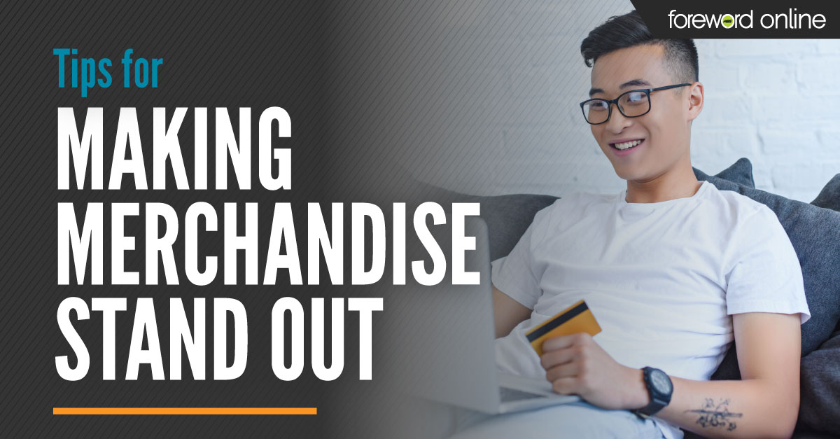 Tips for Making Merchandise Stand Out