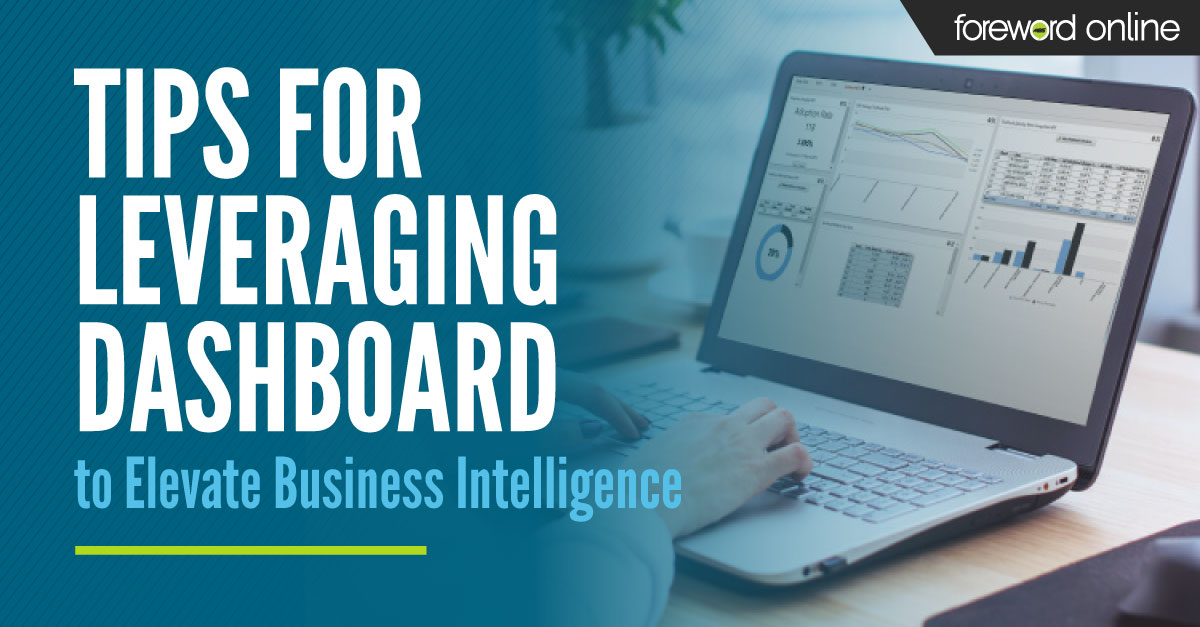 Tips for Leveraging Dashboard to Elevate Business Intelligence