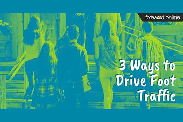 3 Easy Ways to Drive Foot Traffic