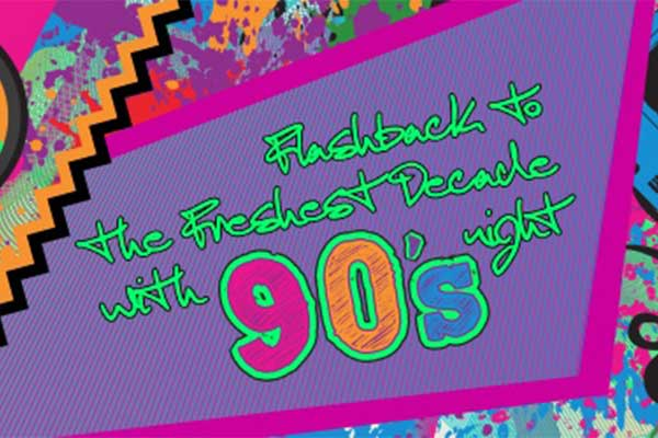 Flashback to the Freshest Decade with 90's Night