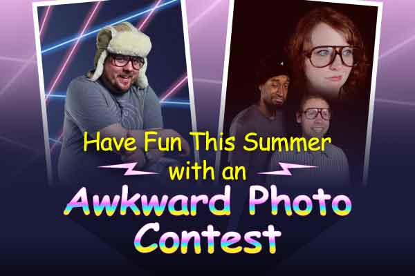 Have Fun This Summer with an Awkward Photo Contest