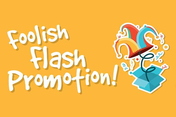 Foolish Flash Promotion
