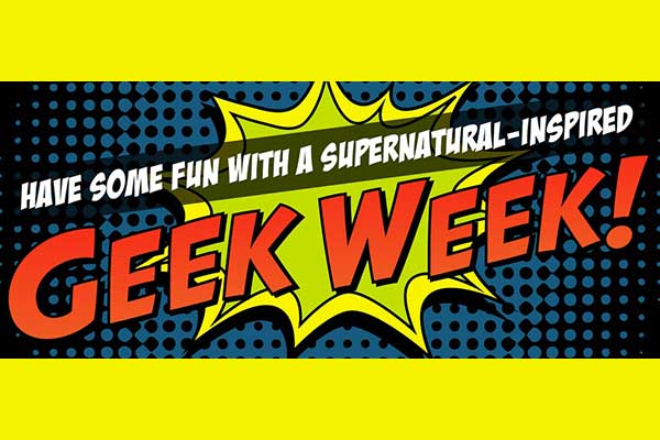 Get Ready for Geek Week