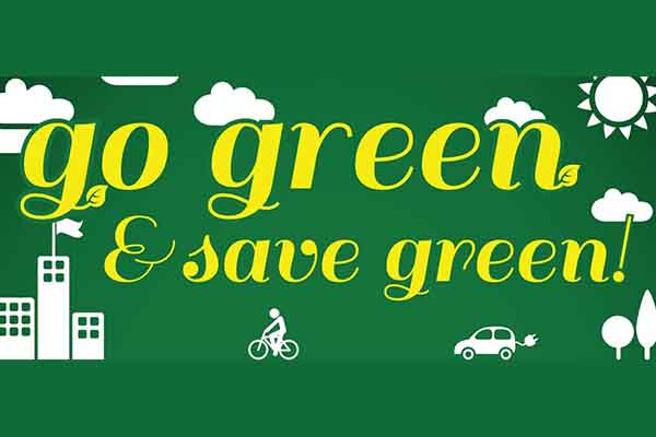 Go Green & Save Some Green