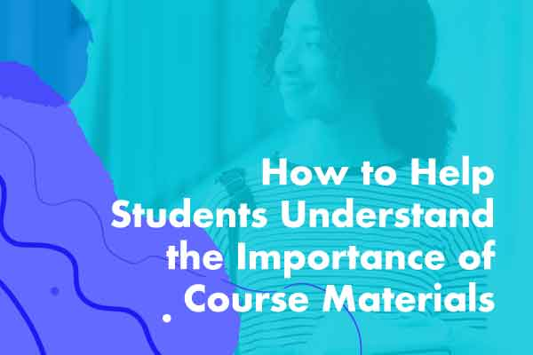 How to Help Students Understand the Importance of Course Materials Marketing Plan