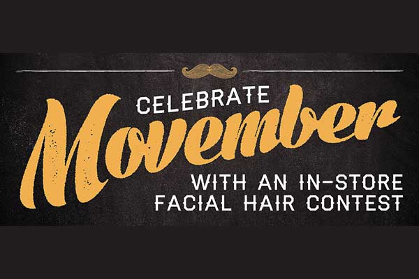 Celebrate Movember with an In-Store Facial Hair Contest