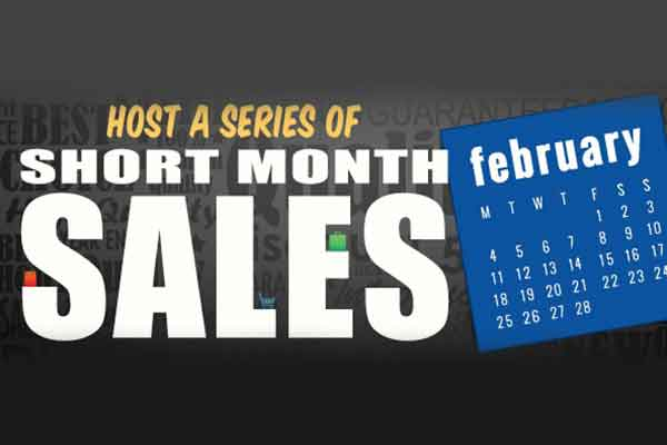 Host a Series of Short Month Sales