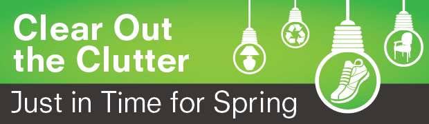 February 2015: Clear Out the Clutter Just in Time for Spring