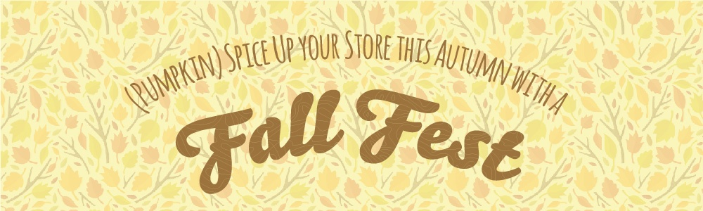 (Pumpkin) Spice Up your Store this Autumn with a Fall Fest